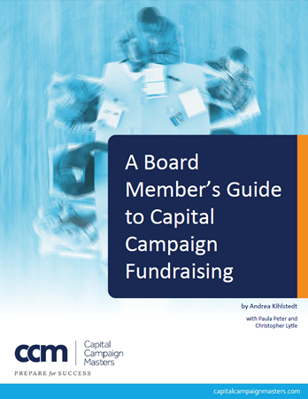 FREE EBOOK: A Board Member's Guide to Capital Campaign Fundraising