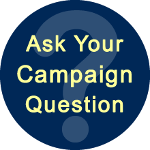 Click here to ask your campaign question