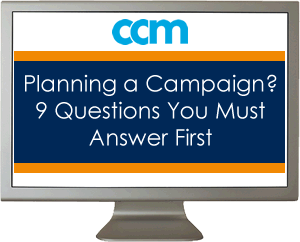 Planning a Campaign? 9 Questions You Must Answer First