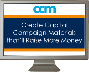 Create Capital Campaign Materials that'll Raise More Money