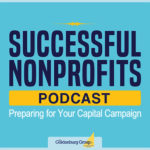 Successful Nonprofits Podcast: Preparing for Your Capital Campaign